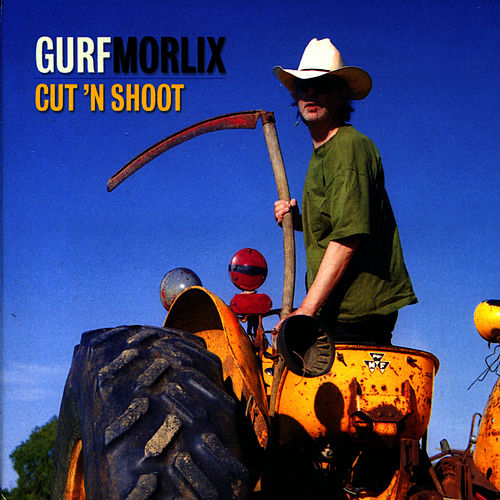 Play & Download Cut  'n'  Shoot by Gurf Morlix | Napster