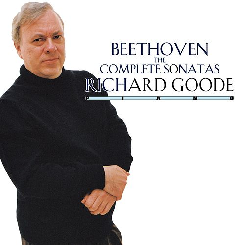 Play & Download Beethoven: The Complete Sonatas by Richard Goode | Napster