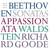 Beethoven Sonatas Opp. 53, 54, 57 by Richard Goode