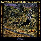 El Corrido De Esequiel Hernandez by Santiago Jimenez, Jr.