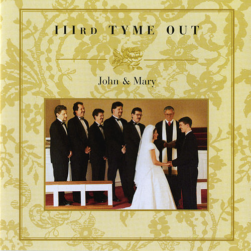 Play & Download John And Mary by IIIrd Tyme Out | Napster