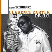 Play & Download Dr. C.C. by Clarence Carter | Napster