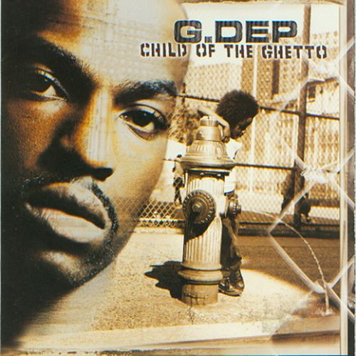 Play & Download Child Of The Ghetto by G-Dep | Napster