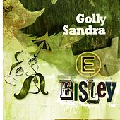 Play & Download Golly Sandra by Eisley | Napster