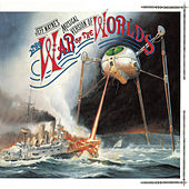Play & Download Jeff Wayne's Musical Version Of The War Of The Worlds by Jeff Wayne | Napster