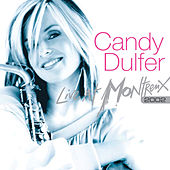 Play & Download Live At Montreux, 2002 by Candy Dulfer | Napster