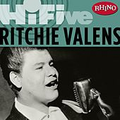 Play & Download Rhino Hi-five: Ritchie Valens by Ritchie Valens | Napster
