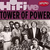 Rhino Hi-five: Tower Of Power by Tower of Power