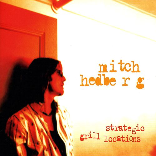 Play & Download Strategic Grill Locations by Mitch Hedberg | Napster