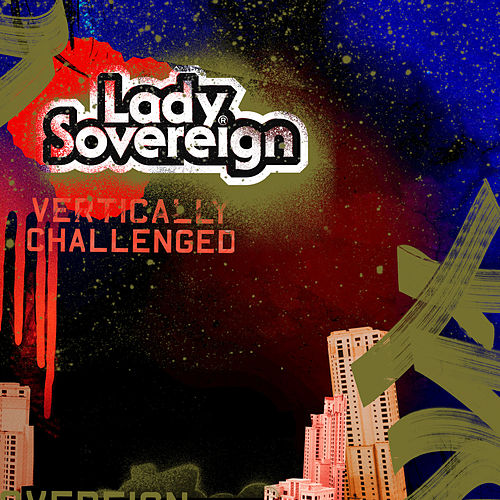 Play & Download Vertically Challenged by Lady Sovereign | Napster