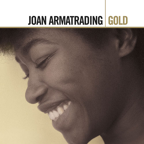 Play & Download Gold by Joan Armatrading | Napster