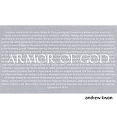 Play & Download Armor of God by Andrew Kwon | Napster