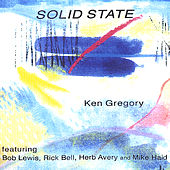 Play & Download Solid State by Ken Gregory | Napster