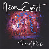 Play & Download Tales Of Kings by Neon Egypt | Napster