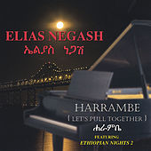 Harrambe (Let's Pull Together) by Elias Negash