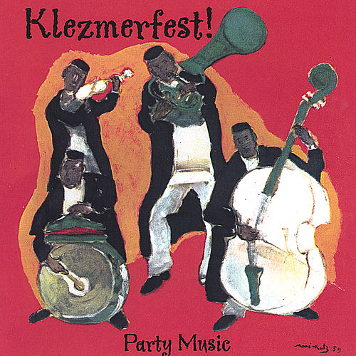 Play & Download Party Music by Klezmerfest! | Napster