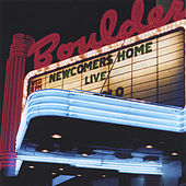 Play & Download Live at the Boulder Theater by Newcomers Home | Napster