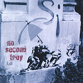 Play & Download Fall by No Second Troy | Napster