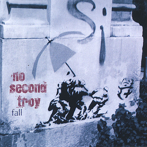 Fall by No Second Troy