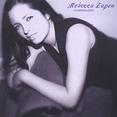 Play & Download Hummingbird by Rebecca Zapen | Napster