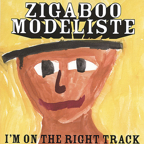 I'm on the Right Track by Zigaboo Modeliste