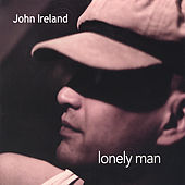 Lonely Man by John Ireland