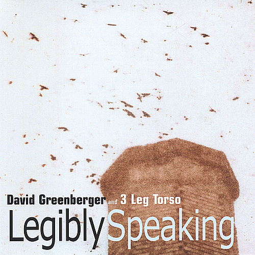 Play & Download Legibly Speaking by 3 Leg Torso | Napster
