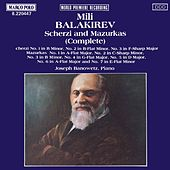 Play & Download Scherzi and Mazurkas (Complete) by Mily Balakirev | Napster