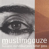 Play & Download Hussein Mahmood Jeeb Tehar Gass by Muslimgauze | Napster