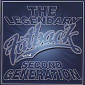 Play & Download Second Generation by Fatback Band | Napster