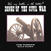 Songs of the Civil War by Jim Gibson