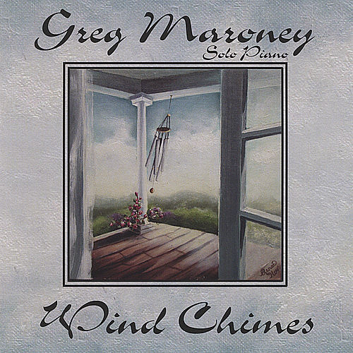 Wind Chimes by Greg Maroney