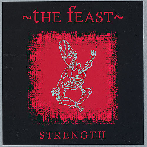 Play & Download Strength by The Feast | Napster