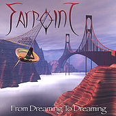Play & Download From Dreaming to Dreaming by Farpoint | Napster