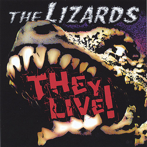 Play & Download They Live! by The Lizards | Napster