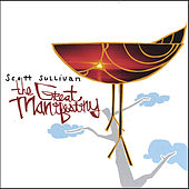 Play & Download The Great Manifestiny by Scott Sullivan | Napster