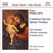 Play & Download Cantiones Sacrae Quinis Vocibus by Peter Philips | Napster