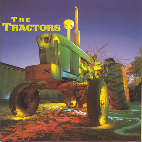 Play & Download The Tractors by The Tractors | Napster
