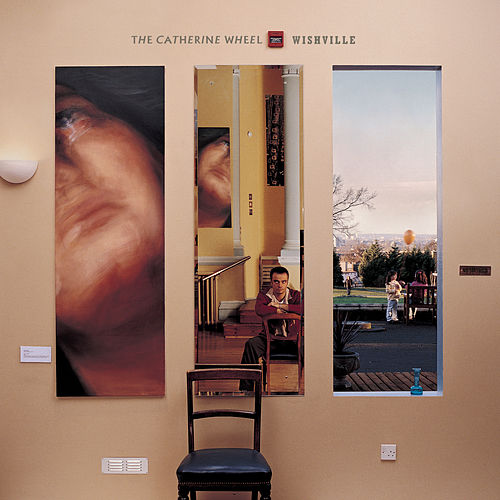 Play & Download Wishville by Catherine Wheel | Napster