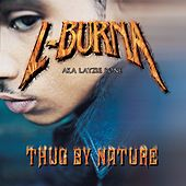 Thug By Nature by L-Burna