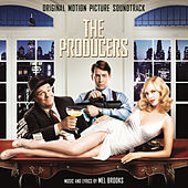Play & Download The Producers (Original Motion Picture Soundtrack) by Mel Brooks | Napster