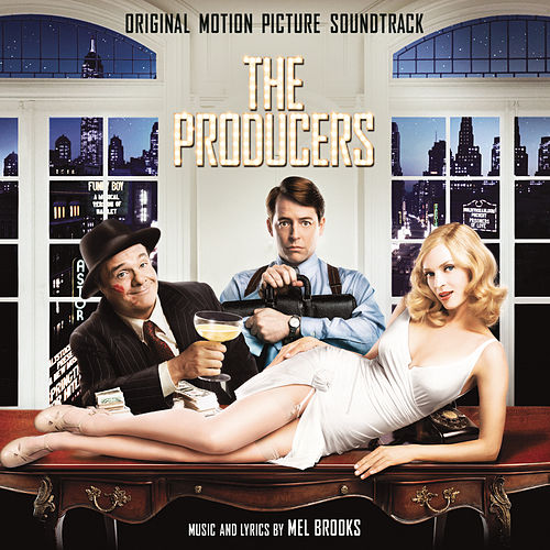 The Producers (Original Motion Picture Soundtrack) by Mel Brooks