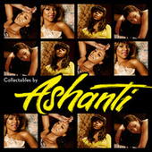 Play & Download Collectables By Ashanti by Ashanti | Napster