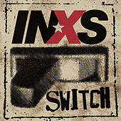 Play & Download Switch by INXS | Napster