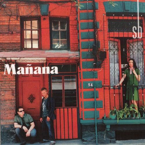 Play & Download Manana by Sin Bandera | Napster