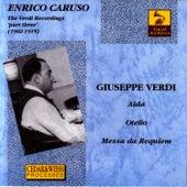 Play & Download Enrico Caruso The Verdi Recordings Vol 3 by Enrico Caruso | Napster