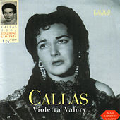 Play & Download Violetta Valery by Maria Callas | Napster