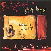 Love & Liberte by Gipsy Kings