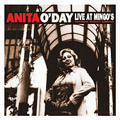 Play & Download Live At Mingo's by Anita O'Day | Napster