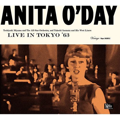 Play & Download Live In Tokyo 1963 by Anita O'Day | Napster